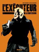 L'exécuteur T2 : La confession (0), comics chez Délirium de Wagner, Ranson