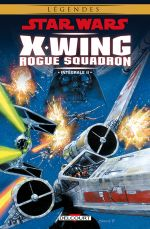 Star Wars - X-Wing Rogue Squadron T2, comics chez Delcourt de Tolson, Strnad, Stackpole, Erskine, Nadeau, David, McNamee, Harrison