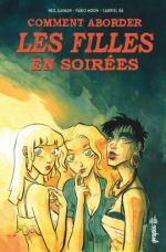 Comment aborder les filles en soirées ?, comics chez Urban Comics de Gaiman, Moon, Ba