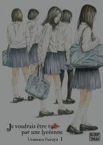 Je voudrais être tué par une lycéenne  T1, manga chez Delcourt Tonkam de Furuya
