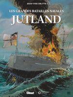 Les Grandes batailles navales T1 : Jutland (0), bd chez Glénat de Delitte, Delitte