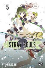 Stray souls T5, manga chez Pika de Fujisaki
