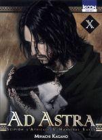 Ad Astra - Scipion l'africain & Hannibal Barca T10, manga chez Ki-oon de Kagano