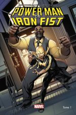 Power Man & Iron Fist T1 : Les héros sont dans la place (0), comics chez Panini Comics de Walker, Flaviano, Greene, Rauch, Loughridge, Mckone