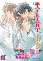 The tyrant who fall in love T10, manga chez Taïfu comics de Takanaga