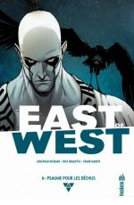 East of West T6 : Psaume pour les déchus (0), comics chez Urban Comics de Hickman, Dragotta, Martin jr