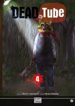 Dead tube T4, manga chez Delcourt Tonkam de Yamaguchi, Kitakawa