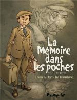 La mémoire dans les poches T3, bd chez Futuropolis de Brunschwig, Le  Roux