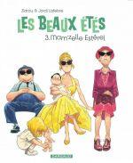 Les Beaux étés T3 : Mam'zelle Estérel (0), bd chez Dargaud de Zidrou, Lafebre, Peña