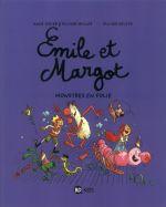 Emile et Margot T7 : Monstres en folie (0), bd chez Bayard de Muller, Didier, Deloye
