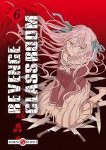 Revenge classroom  T6, manga chez Bamboo de Yamazaki, Kaname