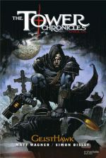 The Tower Chronicles T1 : GeistHawk (0), comics chez Hachette de Wagner, Bisley, Browne