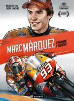 Marc Marquez : L'Histoire d'un rêve (0), bd chez Paquet de Sanchez, Ortega, Crespo, Alvarez, Noiry, Maz, Martin