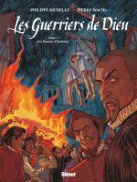 Les Guerriers de Dieu T2 : Les Pendus d'Amboise (0), bd chez Glénat de Richelle, Wachs, Osuch