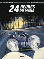 24 heures du Mans T4 : 1972-1974 - Les années Matra (0), bd chez Glénat de Bernard, Paquet, Papazoglakis, Cinna