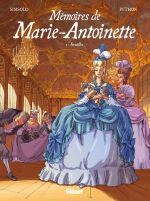 Mémoires de Marie-Antoinette T1 : Versailles (0), bd chez Glénat de Simsolo, Python, Smulkowski
