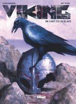 Viking : Un long feu de glace (0), comics chez Glénat de Brandon, Klein