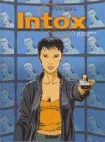 Intox T1 : Le quatrième pouvoir (0), bd chez Glénat de Chaillet, Mangin, Di Giorgio, Genet
