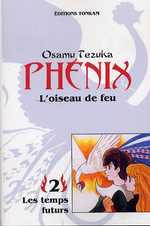 Phénix - L'oiseau de feu T2 : Les temps futurs, manga chez Tonkam de Tezuka
