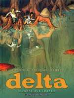 Delta T1 : L'anse aux crânes (0), bd chez Les Humanoïdes Associés de Fonteneau, Simonacci, Ricci, Hombel, Vignaux, Rieu