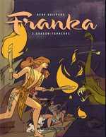 Franka T2 : Dragon-Tonerre (0), bd chez Les Humanoïdes Associés de Kuijpers
