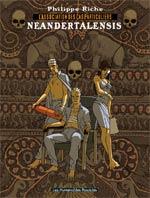 L'association des cas particuliers T2 : Néandertalensis (0), bd chez Les Humanoïdes Associés de Riche
