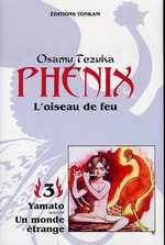 Phénix - L'oiseau de feu T3 : Yamato & Un monde étrange, manga chez Tonkam de Tezuka