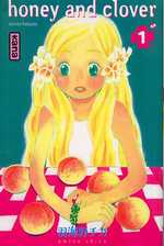 Honey and clover T1, manga chez Kana de Chica