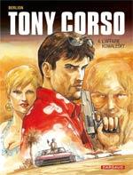 Tony Corso T4 : L'affaire Kowalesky (0), bd chez Dargaud de Berlion, Favrelle