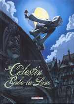 Célestin Gobe-la-lune T1 : L'amour a ses raisons... (0), bd chez Delcourt de Lupano, Corboz