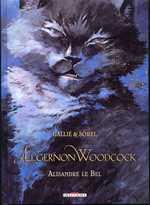 Algernon Woodcock T5 : Alisandre le Bel (0), bd chez Delcourt de Gallié, Sorel