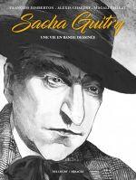 Sacha Guitry : Une vie en bande dessinée (0), bd chez Delcourt de Dimberton, Chabert, Paillat