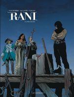 Rani T6 : Condamnée (0), bd chez Le Lombard de Alcante, Van Hamme, Vallès, Favrelle