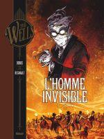 L'Homme invisible T2, bd chez Glénat de Dobbs, Régnault, Arancia, Meloni