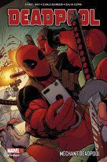 Deadpool (1998) T5 : Méchant Deadpool (0), comics chez Panini Comics de Way, Barberi, McCrea, Garza, Espin, Gandini, Guru efx, Sanchez Amara