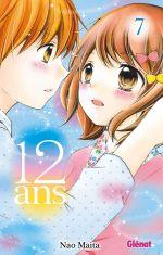 12 ans T7, manga chez Glénat de Maita