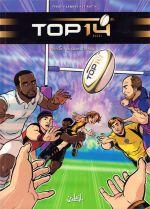 Top 14 T5 : La grande finale (0), bd chez Soleil de Ferré, Lannes, Le Roc'h, Niniworld