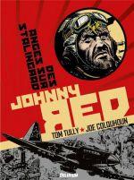 Johnny Red T3 : Des anges sur Stalingrad (0), comics chez Délirium de Tully, Colquhoun
