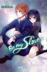 Be my slave T2, manga chez Soleil de Sakurano