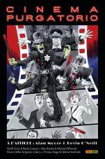 Cinema Purgatorio T1, comics chez Panini Comics de Gillen, Ennis, Brooks, Gage, Moore, DiPascale, Caceres, O'Neill, Calero, Andrade Jr