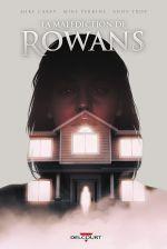 La Malédiction de Rowans, comics chez Delcourt de Carey, Perkins, Troy, de Freitas