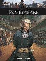 Robespierre, bd chez Glénat de Gabella, Méli, Arancia
