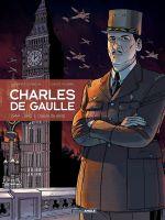 Charles de Gaulle T3 : L'heure de vérité (0), bd chez Bamboo de Le Naour, Plumail, Bouët