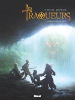 Traqueurs T1 : L'Arme perdue des dieux (0), bd chez Glénat de Muñoz, Cons, Felideus, Martin