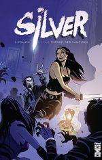 Silver T1 : Le trésor des vampires (0), comics chez Glénat de Franck