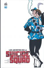 Les Archives de la Suicide Squad T2, comics chez Urban Comics de Yale, Ostrander, Kupperberg, Erwin, Snyder III, Nolan, Hoberg, Marcos, Rice, Mandrake, McDonnell, Giffen, Hoolahan, Ferriter, Gafford