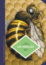 La Petite bédéthèque des savoirs T20 : Les abeilles (0), bd chez Le Lombard de le Conte, Solé