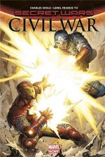 Secret Wars - Civil War, comics chez Panini Comics de Soule, Yu, Alanguilan, Gho, McNiven