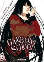 Gambling school T2, manga chez Soleil de Kawamoto, Naomura