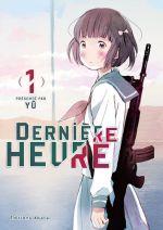 Dernière heure T1, manga chez Akata de YU